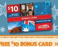 $10 Bonus With Gift Card At Outback