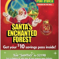 Pollo Tropical: Get a $10 Discount Santa's Enchanted Forest  or Get A Chance to Win A Season Pass