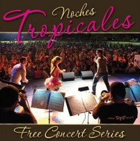 Free Noches Tropicales concert series