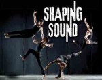 Shaping Sound dance company 50% off