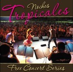 Free 'Noches Tropicales/Tropical Nights' concert: Wyle Fyah