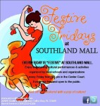 'Festive Fridays' at Southland Mall