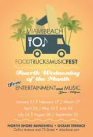 Miami Beach Food Truck & Music Fest every fourth Wednesday